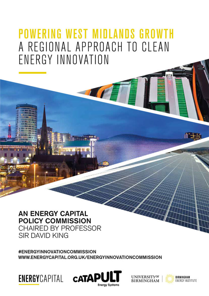 Powering East Midlands Growth: A Regional Approach to Clean Energy Innovation - An Energy Capital Policy Commission chaired by Professor Sir David King